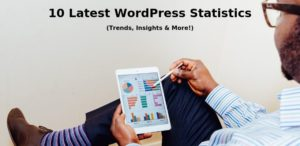 10 Latest WordPress Statistics