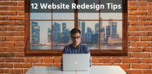 12 Website Redesign Tips